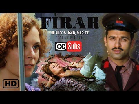 FİRAR TÜRK FİLMİ   FULL HD   HÜLYA KOÇYİĞİT    Turkish Movie Subtitles