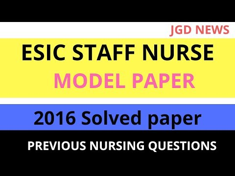 ESIC Staff Nurse 2016 Solved paper || ESIC Model Paper