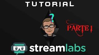 Streamlabs OBS | Aspectos Generales | Parte 1