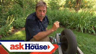 Ask Roger | Wheelbarrows