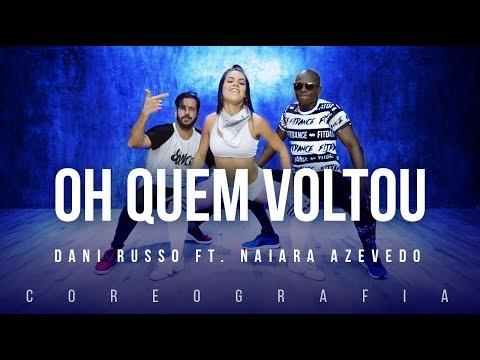 Oh Quem Voltou - Dani Russo ft. Pocahontas e Naiara Azevedo | FitDance TV (Coreografia) Dance Video