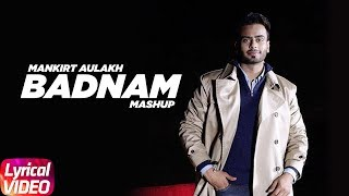 Mankirt Aulakh Mashup (Lyrical Songs) | Badnam | Gangland | Jail | Latest Punjabi Songs 2018