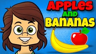 Apples And Bananas With Lyrics Vowel Songs Kids Songs By The Learning Station