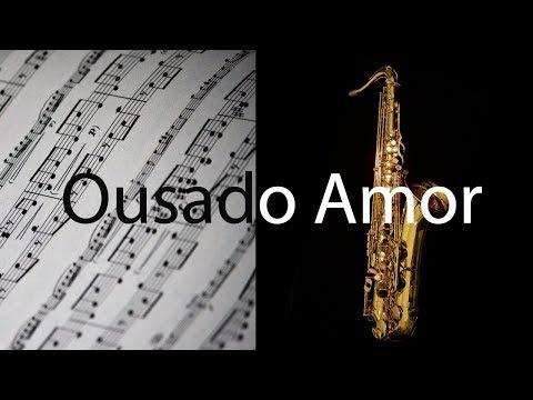 ousado-amor-(reckless-love)---isaias-saad---partitura-para-sax-tenor-(cover)---grÁtis