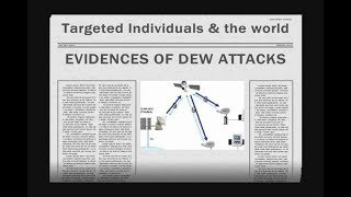 DIRECTED ENERGY WEAPON ATTACKS [Targeted Individuals]