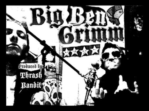 Big Ben Grimm - Brought to You (Produced by Thrash Bandit)