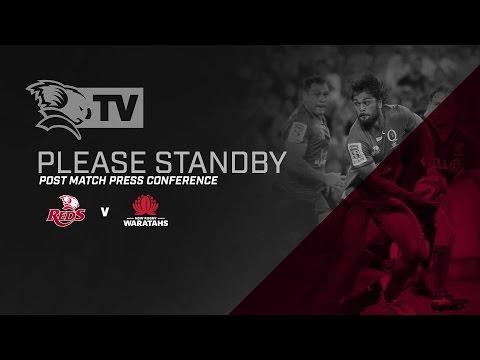 St.George Queensland Reds v Waratahs - Post Match Press Conference