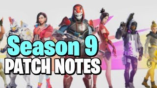 Reading the Fortnite Season 9 patch notes/changes! - Save the World/Battle Royale