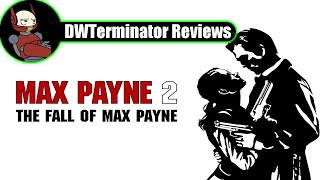 Review - Max Payne 2: The Fall of Max Payne