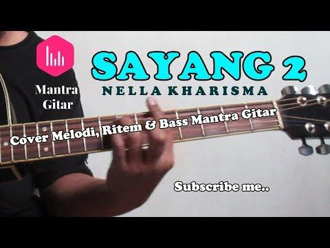 Nella Kharisma - SAYANG 2 Cover Acoustic Mantra Gitar