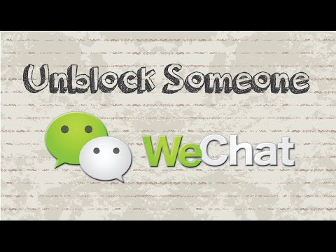 How to unblock someone on WeChat | Mobile App (Android