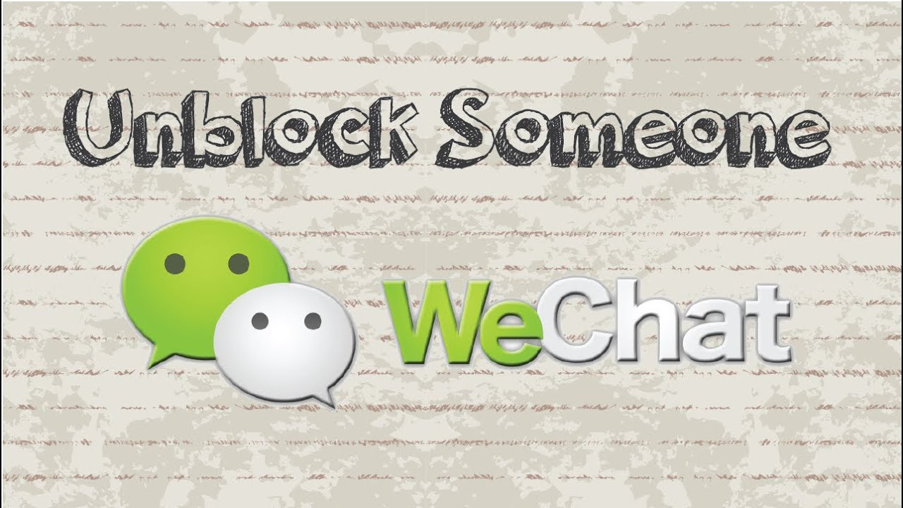 How to unblock someone on WeChat | Mobile App (Android & Iphone)