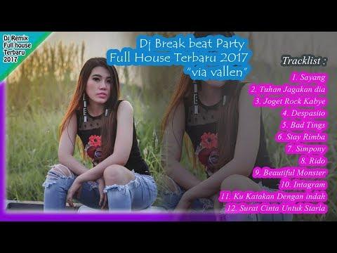 Via Vallen REMIX - SAYANG | Dj BREAKBEAT TERBARU Party Full House Musik REMIX 2017