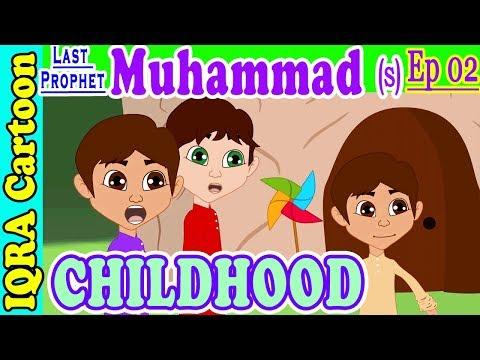 Prophet Muhammad (s) Ep 02   Childhood ...
