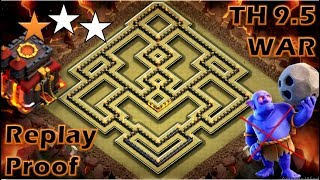 TOWN HALL 9.5 (TH 9.5) ANTI 2 STARS WAR BASE | TH 9.5 WAR BASE | REPLAY PROOF | CLASH OF CLANS