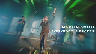 Martin Smith - Everybody is Broken (Official Live Video)