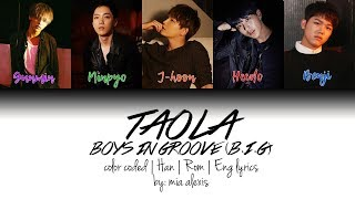 Video B.I.G (비아이지) - Taola (타올라) (Color Coded Lyrics Han/Rom/Eng) download MP3, 3GP, MP4, WEBM, AVI, FLV Januari 2018