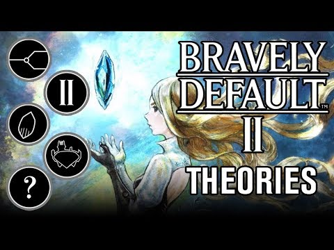 Bravely Default II: Theory Analysis
