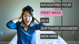 NAVIGATING YOUR FIRST WEEK AS A SOFTWARE ENGINEER NEW HIRE || Amy Codes