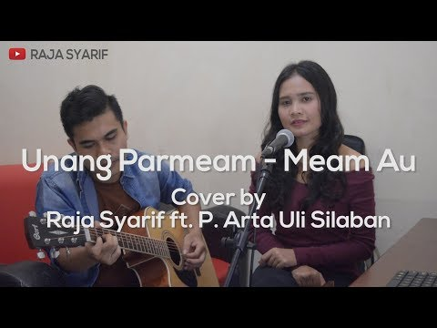 LAGU BATAK - UNANG PARMEAM - MEAM AU (Versi Akustik) Cover