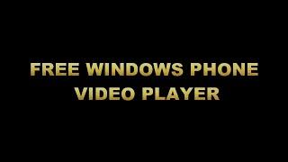 WINDOWS PHONE PLAYER(WINDOW PHONE VIDEO PLAYER., 2016-04-12T11:49:21.000Z)
