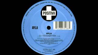 Ayla - Ayla (DJ Taucher Mix) 1999.