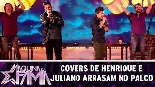 Covers de Henrique e Juliano arrasam no palco | Máquina da Fama (31/07/17)