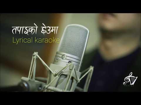 Tapaiko Chheuma Lyrical Karaoke