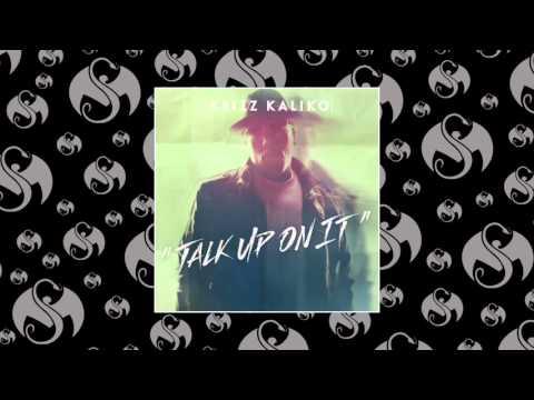 Krizz Kaliko - Talk Up On It