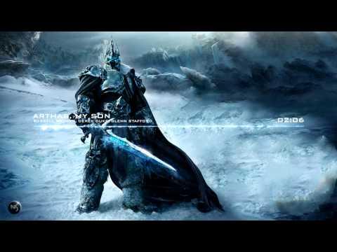Russell Brower, Derek Duke, Glenn Stafford - Arthas, My Son [World of Warcraft]