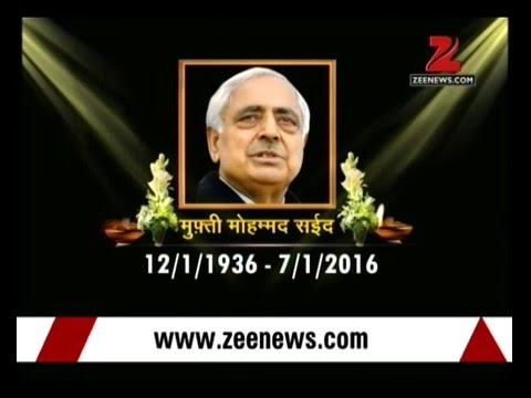 J&K Chief Minister Mufti Mohammad Sayeed passes away