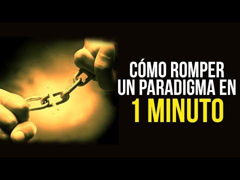 Romper un paradigma en 1 minuto