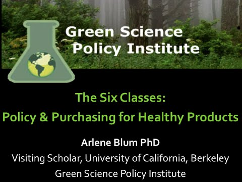 Six Classes of Chemicals: Policy and Purchasing for Healthy Products
