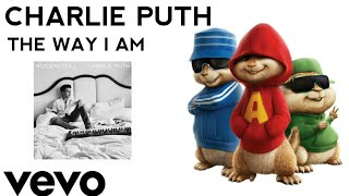Download Lagu Chipmunk Version| The Way I Am | Charlie Puth | Top Music Mp3