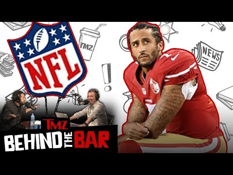 Why Colin Kaepernick's Lawsuit May Bring Down The NFL  Behind The Bar  TMZ Live