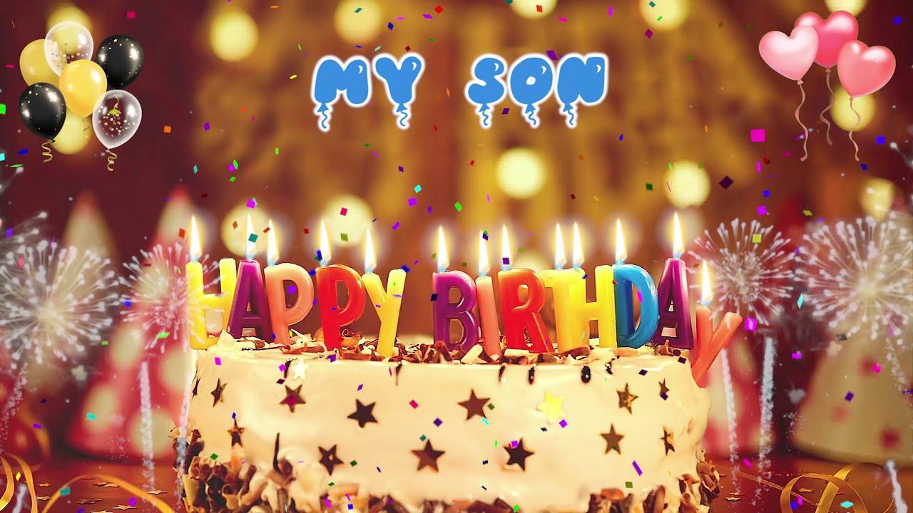 My Son Birthday Song Happy Birthday My Son Youtube