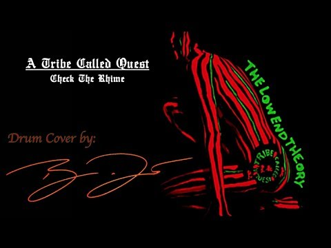 Check The Rhime  Drum  Tribe Called Quest