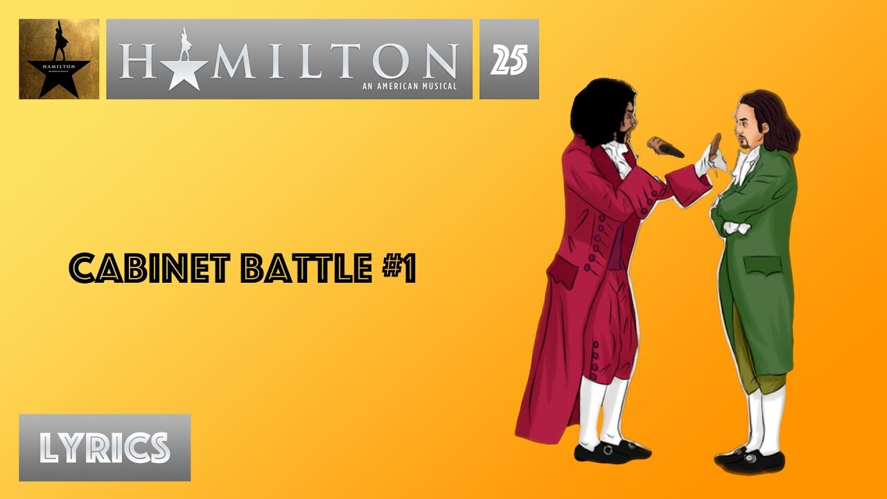 25 Hamilton - Cabinet Battle #1 [[VIDEO LYRICS]] - YouTube