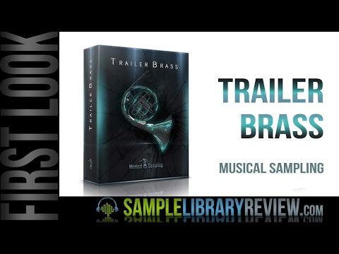 First Look: Trailer Brass by Musical Sampling