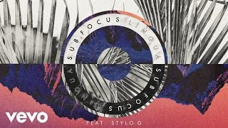 Repeat youtube video Sub Focus - Lingua ft. Stylo G