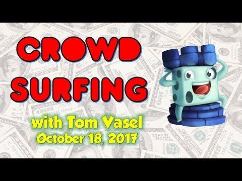Crowdsurfing - October 18, 2017 (Updates on Updates)