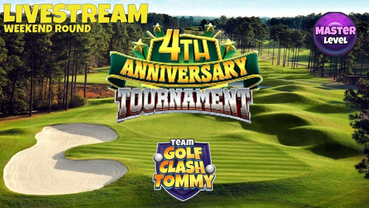 Golf Clash Livestream Weekend Round Master 4th Anniversary Tournament Youtube