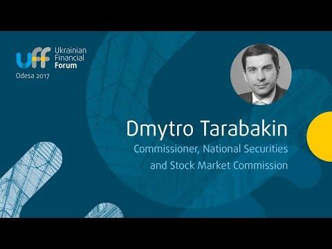 #UkrFinForum17 - Dmytro Tarabakin,  Comissioner, NSSMC