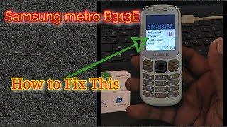How to Flash/fix samsung b313e not enough memory problem    Verified Tricks