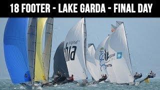 18 Foot Skiff European Championships - Final Day - Campione del Garda - Italy 2014