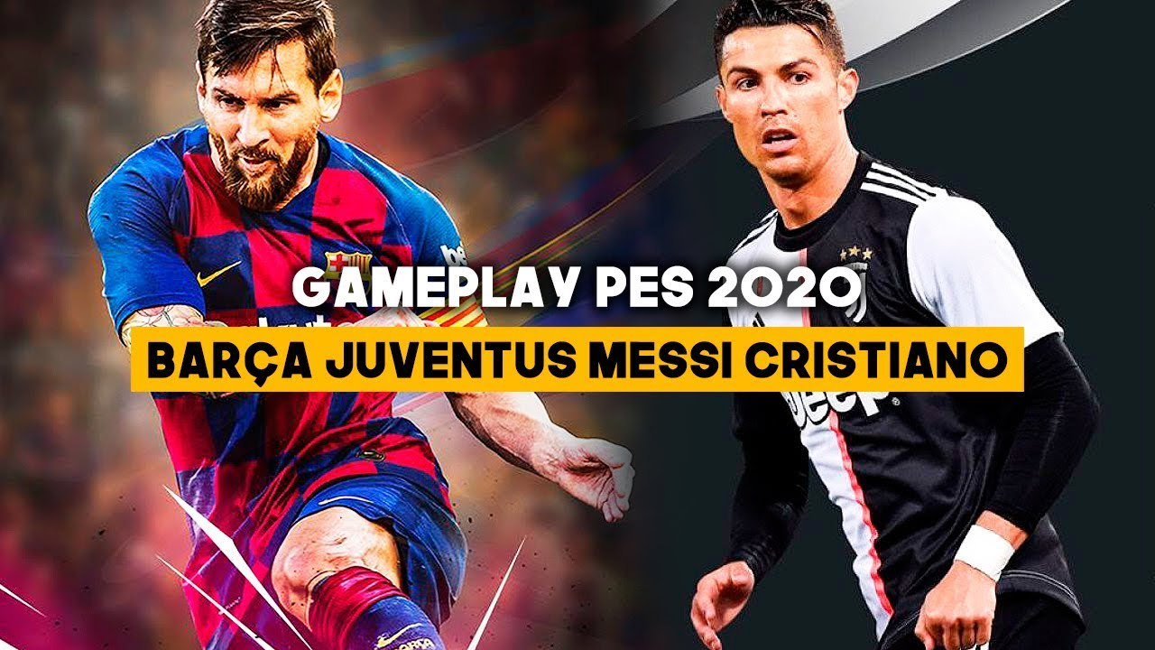 Gameplay Pes 2020 Con Barcelona Juventus Messi Cristiano Youtube