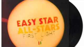 Easy Star All-Stars - First Light (Dubmatix Remix) Bonus