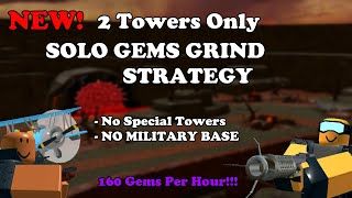 (NEW) 2 TOWERS ONLY SOLO GEMS GRINDING STRATEGY WITHOUT MILITARY BASE || Tower Defense Simulator
