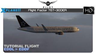 X-Plane 11.30 | Flight Factor 767 | Tutorial Flight | EDDL ✈ EDDF