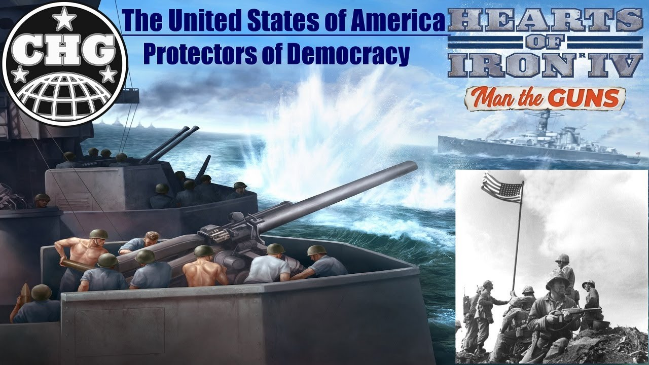 HOI4: Man The Guns - United States of America #1 - The Rules of The Hill